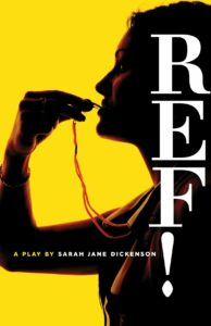 Cover of REF! - yellow background, upfront photo of a woman referee, whistle raised to her lips.